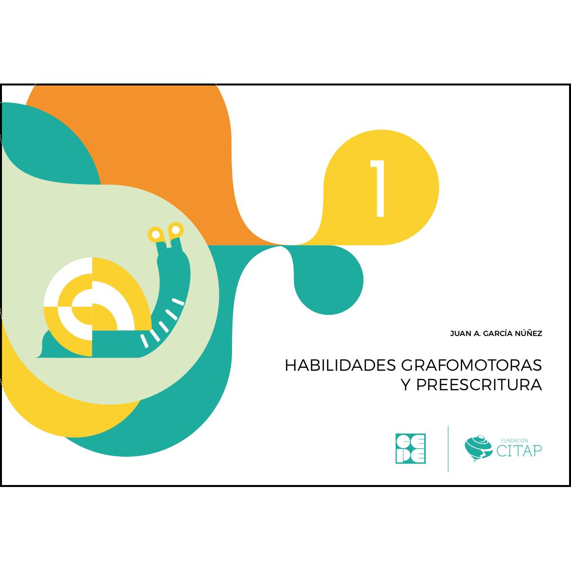 Habilidades grafomotoras y preescritura 1 978-84-1694-151-3