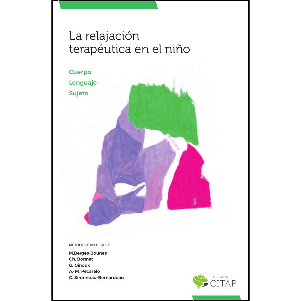 La relajación terapéutica en el niño 978-84-697-9537-8