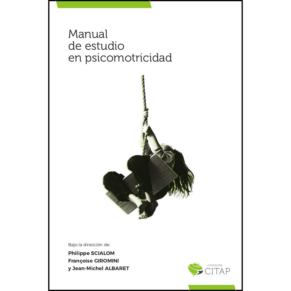 Manual de estudio en psicomotricidad 978-84-697-3835-1