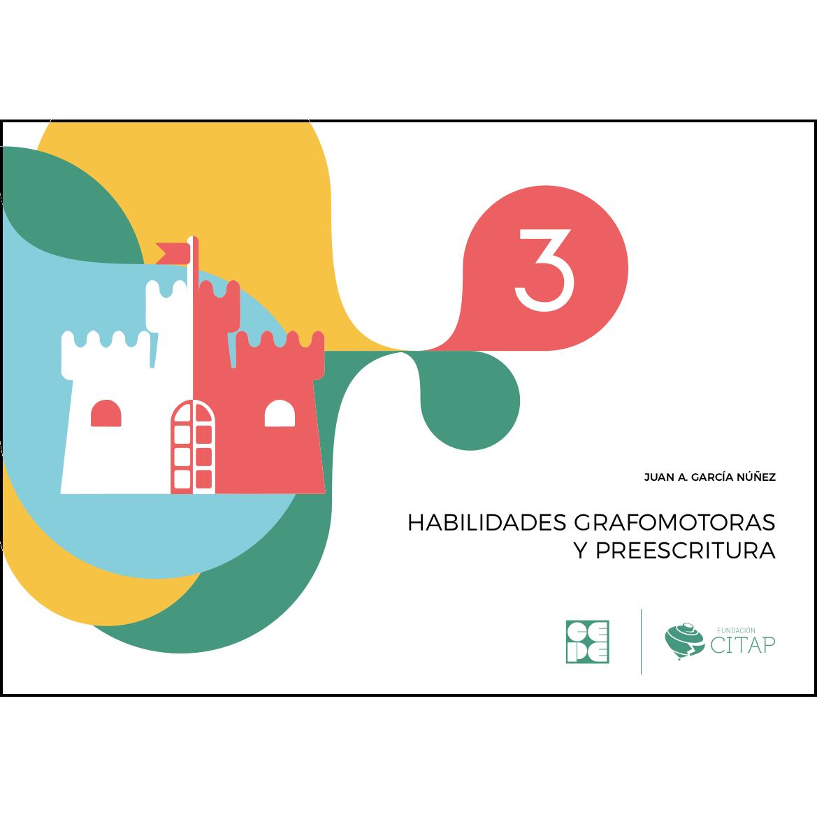 Habilidades grafomotoras y preescritura 3 978-84-1694-153-7
