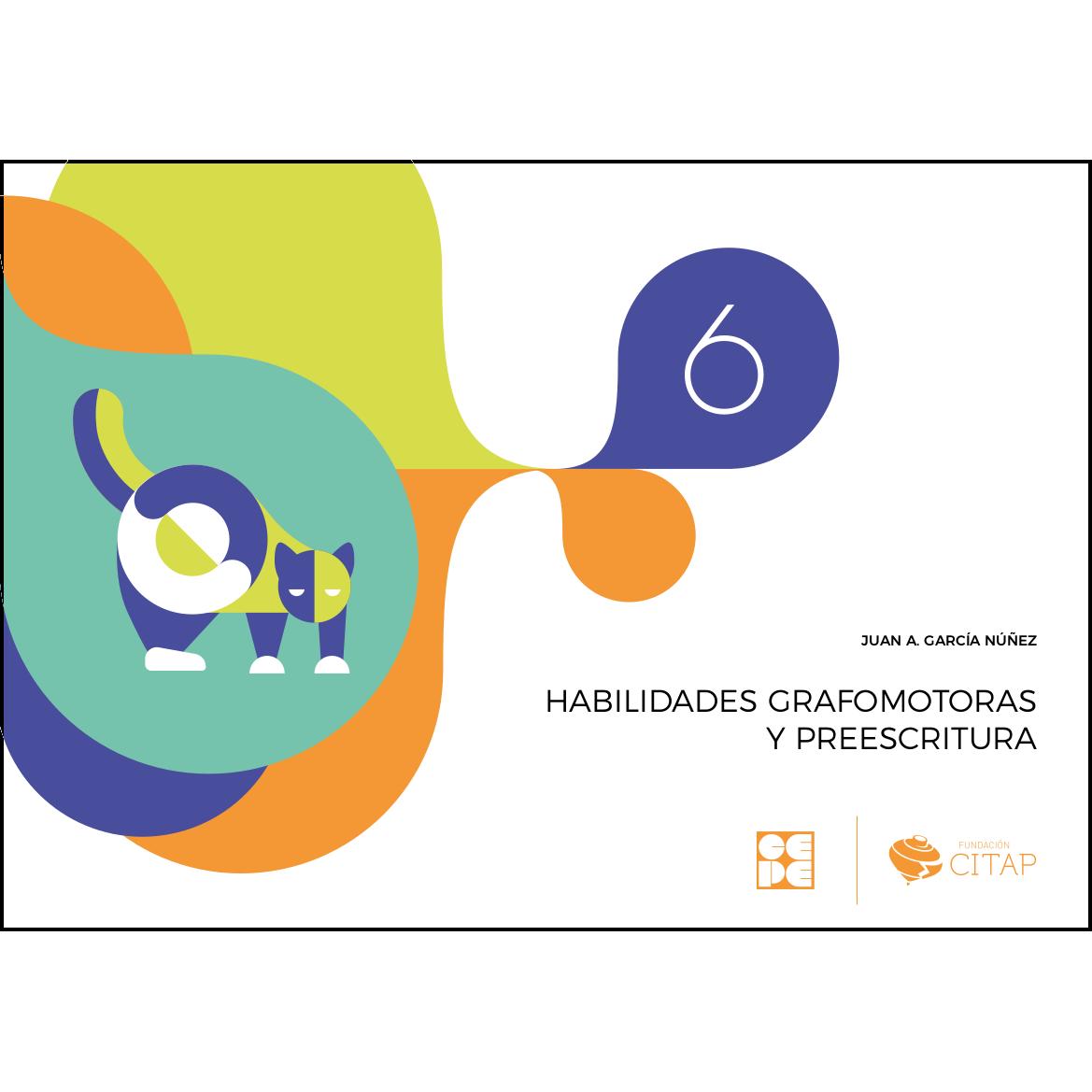 Habilidades grafomotoras y preescritura 6 978-84-1694-156-8