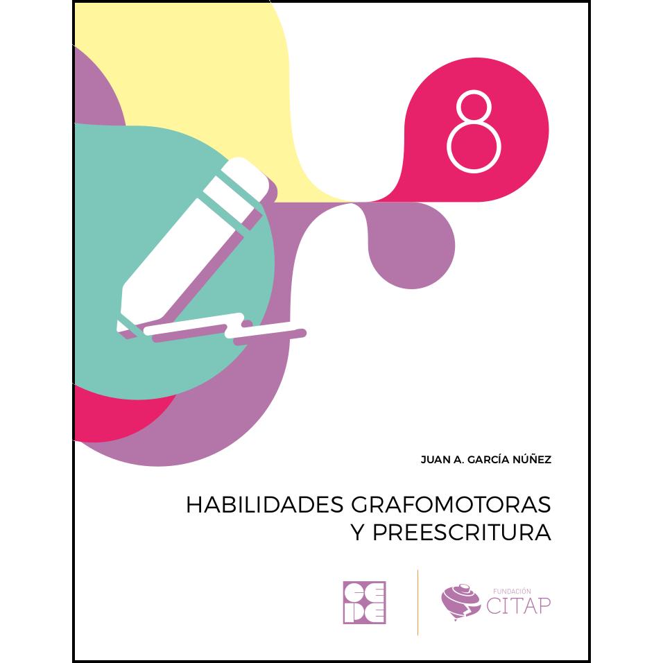 Habilidades grafomotoras y preescritura 8 978-84-1694-158-2