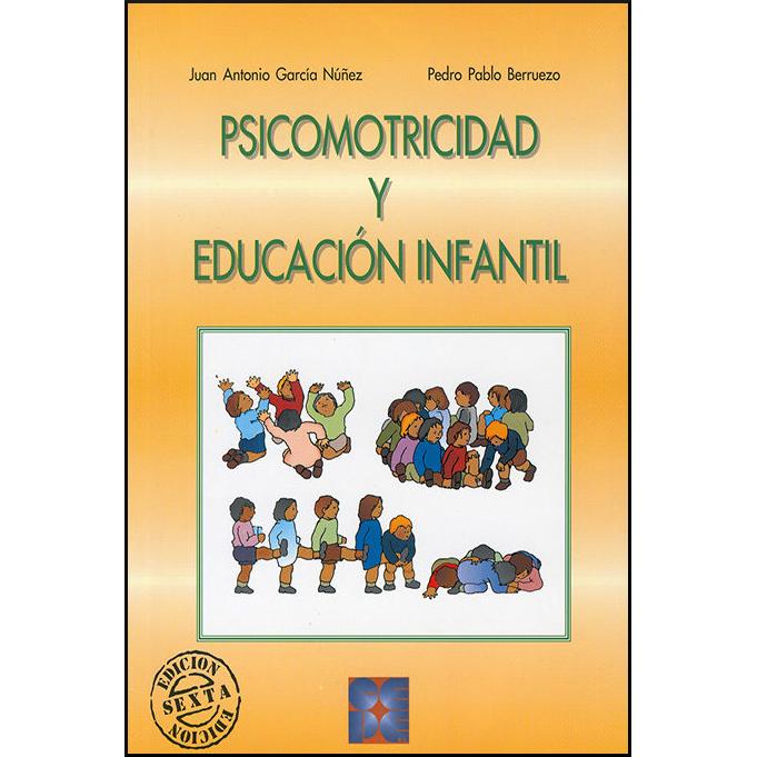 Psicomotricidad y educación infantil 978-84-7869-175-3