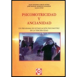Psicomotricidad y ancianidad 978-84-7869-256-9