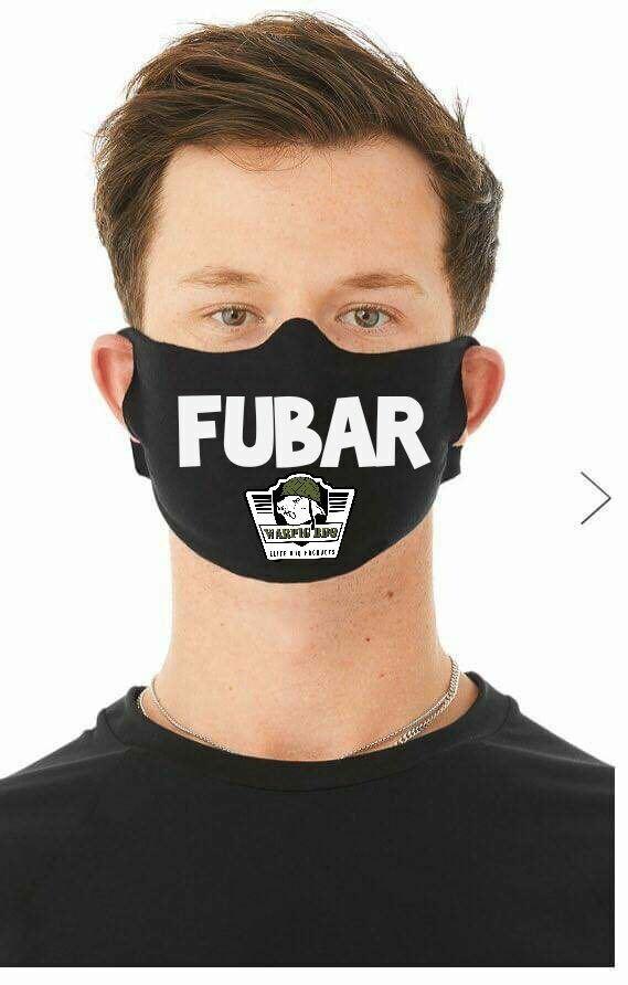 FUBAR Face Mask