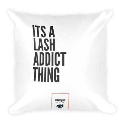Square Pillow: Its a Lash Addict Thing