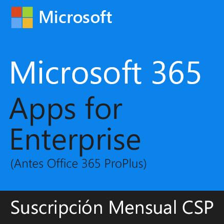 Microsoft 365 Apps for Enterprise | Suscripción Mensual (CSP) por usuario