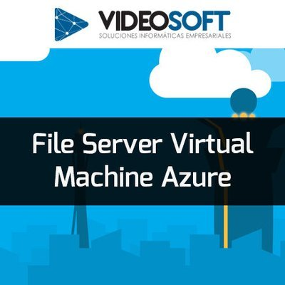 File Server Virtual Machine Azure