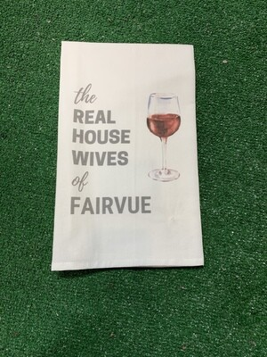 Real Housewives of Fairvue Kitchen Towel