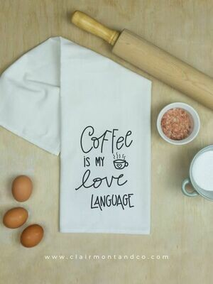 Coffee is my Love Language Kitchen Towel