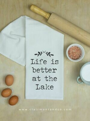 Life is Better at the Lake Kitchen Towel
