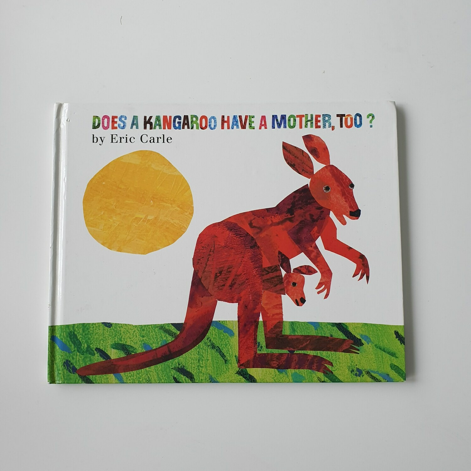 Does a Kangaroo have a mother too? Eric Carle  Notebook