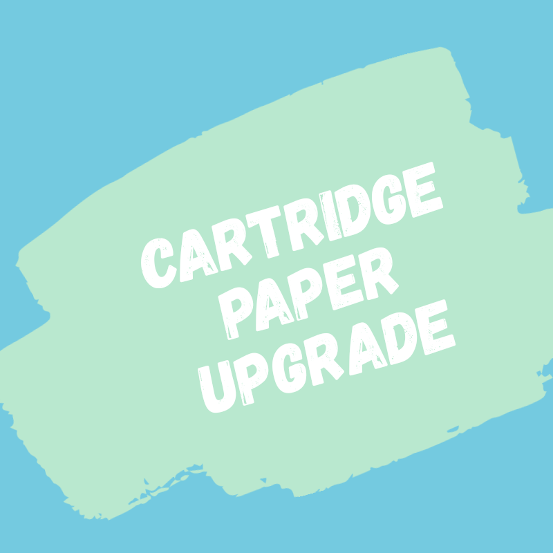 Cartridge Paper Upgrade - drawing / sketches