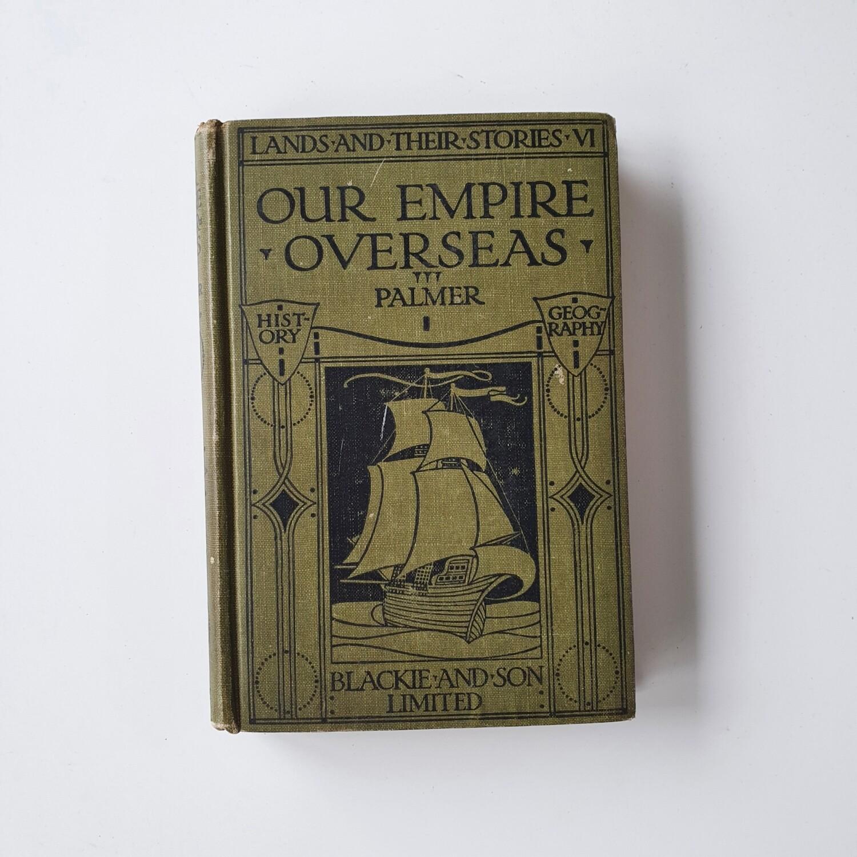 Our Empire Overseas 1926