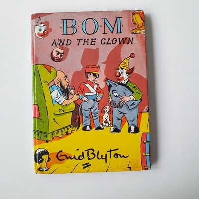 Bom and the Clown 1959 by Enid Blyton
