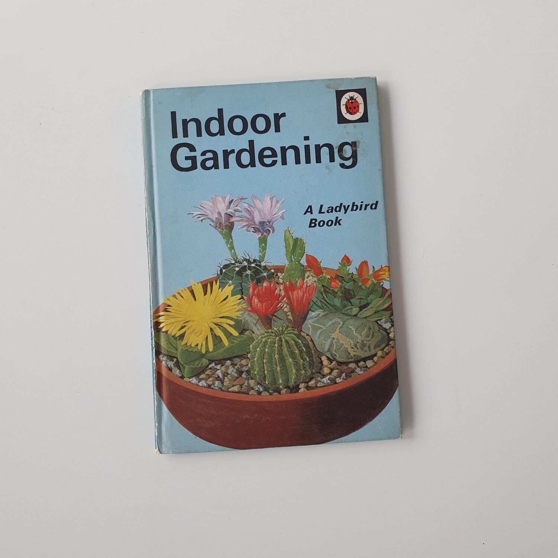 Indoor Gardening Notebook - Ladybird book