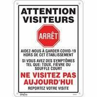 "ZENITH SAFETY PRODUCTS  ""COVID-19 Ne visitez pas aujourd'hui"" Bolt-on Plastic Sign 10"" x 14"""