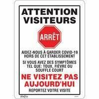 "ZENITH SAFETY PRODUCTS  ""COVID-19 Ne visitez pas aujourd'hui"" Adhesive Vinyl Sign 10"" x 14"""