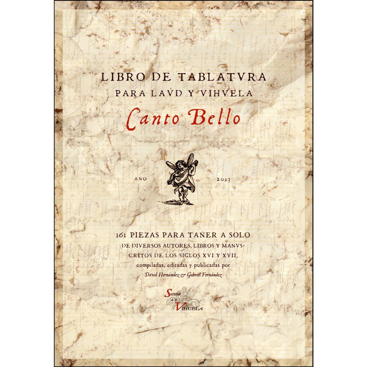 «Canto Bello - Libro de tablatura para laúd y vihuela», David Hernández & Gabriel Fernández.