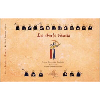 «La abuela vihuela», Noemí González.