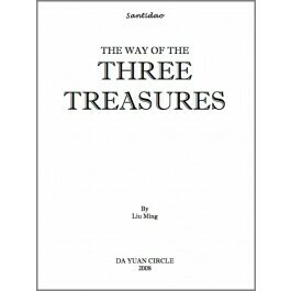 Santidao: The Way of the Three Treasures by Liu Ming