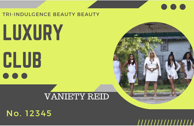 Tri-Indulgence Beauty Luxury Club Membership