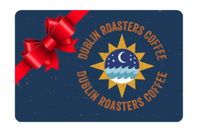 Dublin Roasters Gift card
