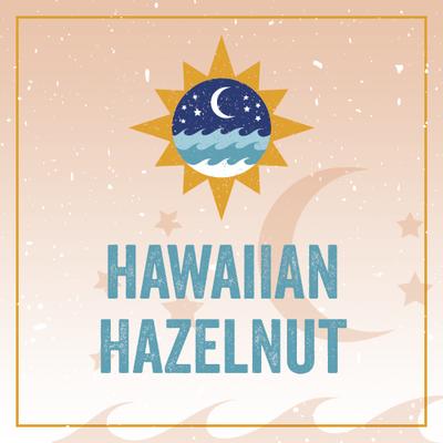 Hawaiian Hazelnut