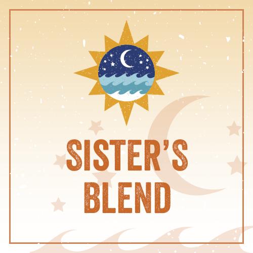 Sister's Blend