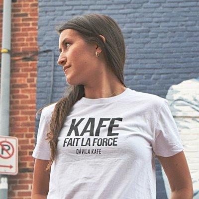 Kafe Fait la Force - Haitian Creole T-shirt for Women