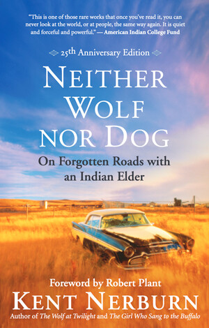 Neither Wolf Nor Dog -25th Anniversary Edition