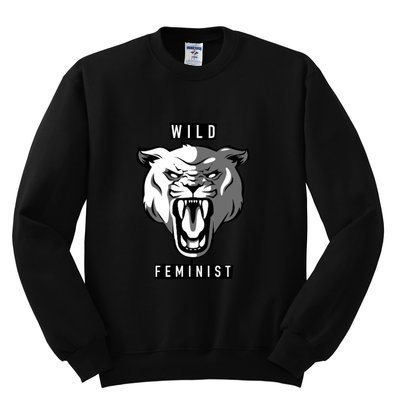 WILD FEMINIST Ladies Sweatshirt