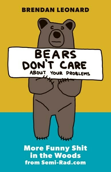 Bears Don't Care: About Your Problems