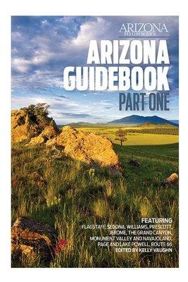 Arizona Highways - Arizona Guidebook: Part One