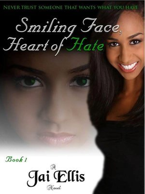 Smiling Face, Heart of Hate-FOR KINDLE ONLY