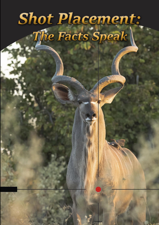 Shot Placement: The Facts Speak (Digital PDF File)