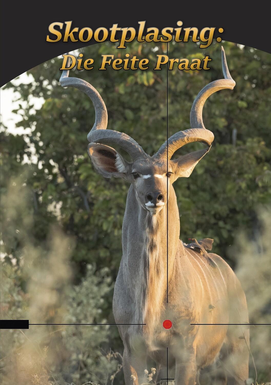 Skootplasing: Die Feite Praat (Digital PDF File)