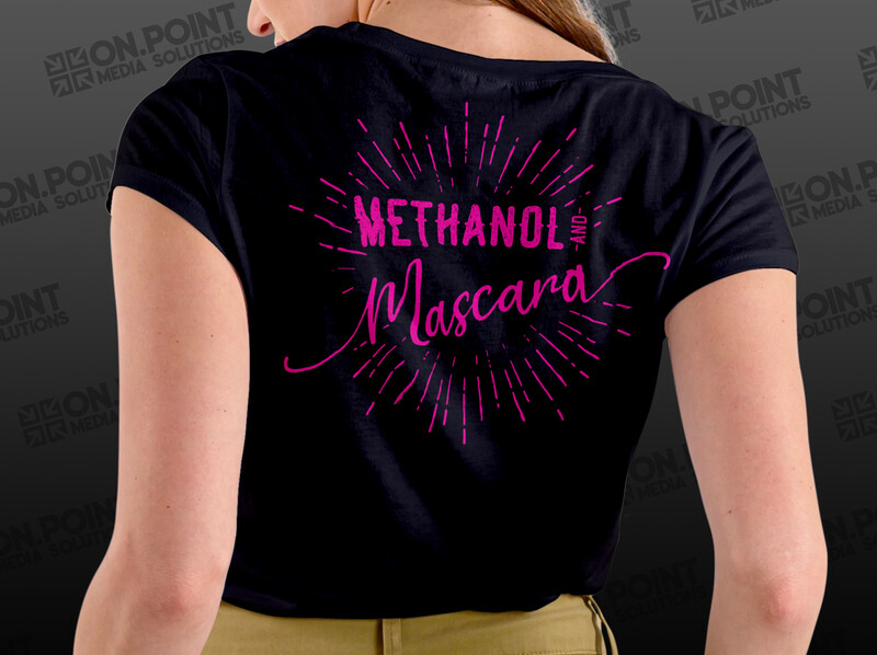 Methanol And Mascara Ladies Tee
