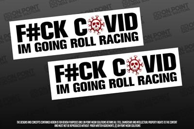 F#CK CORONA IM GOING ROLL RACING TWIN PACK