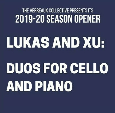 Lukas and Xu: Duos for Cello and Piano (Sept. 21, 2019)