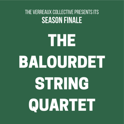 The Balourdet String Quartet (Mar. 28, 2020)