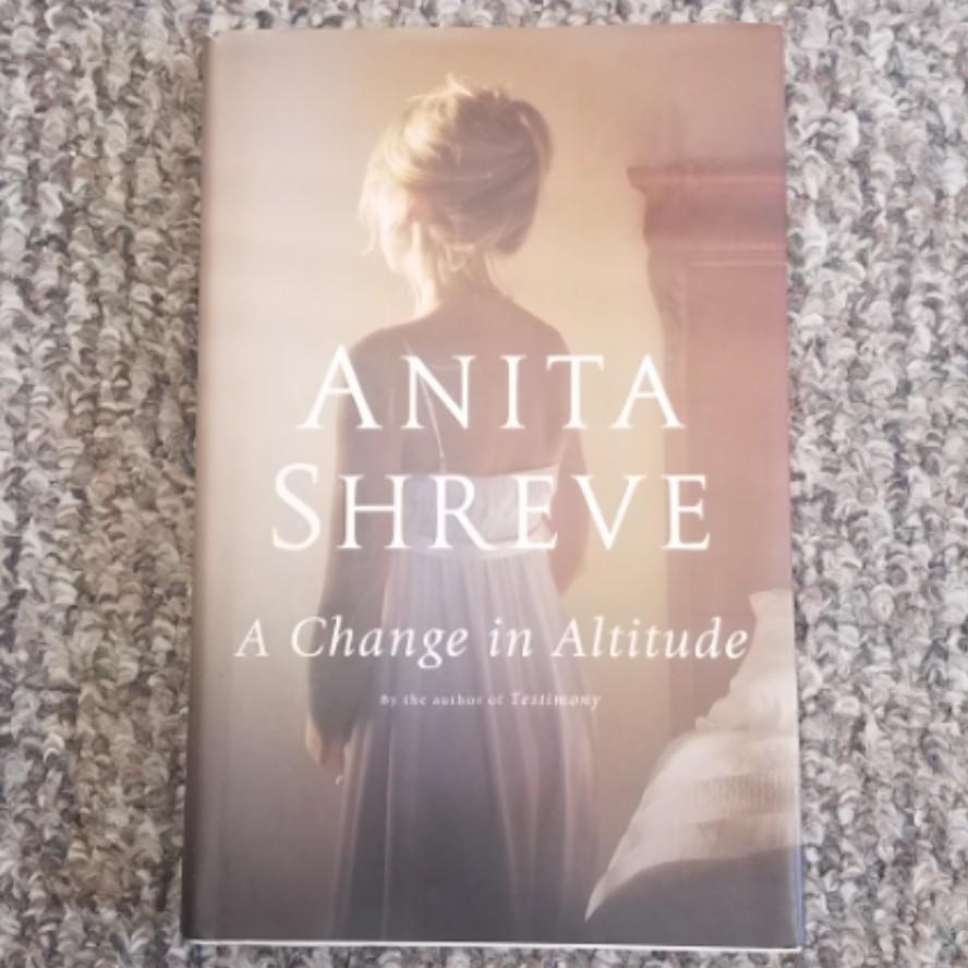 A Change in Altitude by Anita Shreve - Hardback