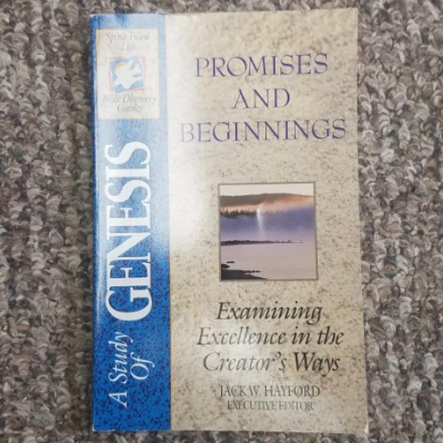 Promises and Beginnings: Genesis by Jack W. Hayford