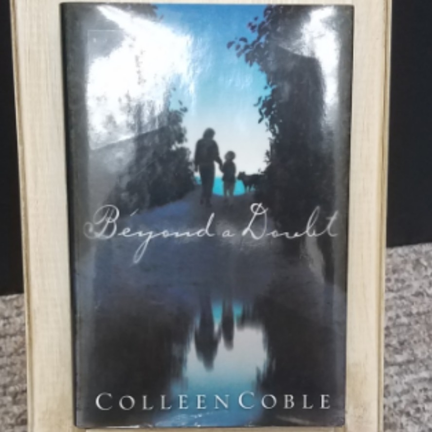 Beyond a Doubt by Colleen Coble