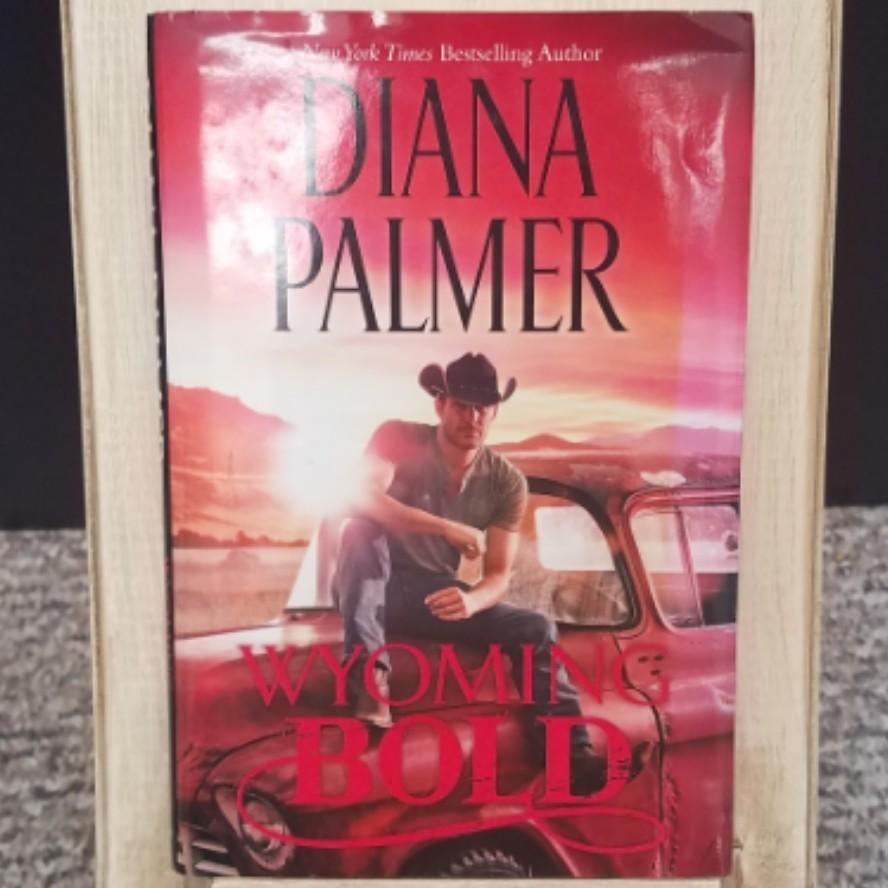 Wyoming Bold by Diana Palmer - Hardback
