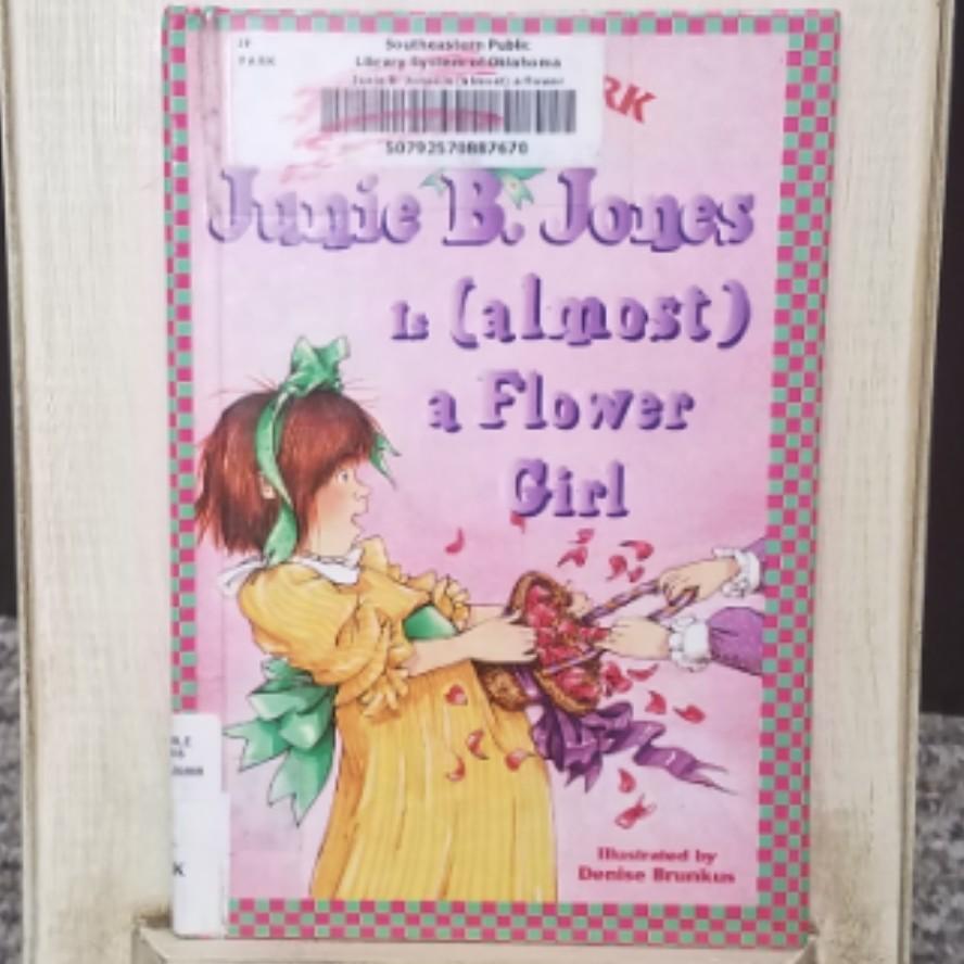 Junie b. Jones is (almost) a Flower Girl by Barbara Park