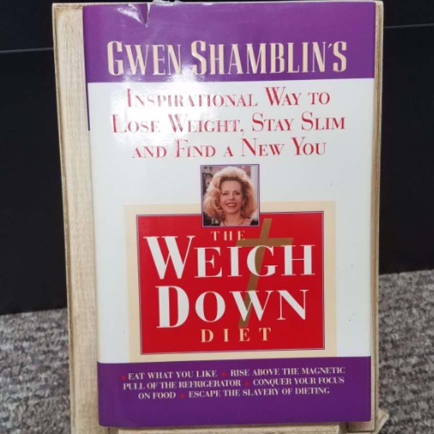 The Weigh Down Diet by Gwen Shamblin