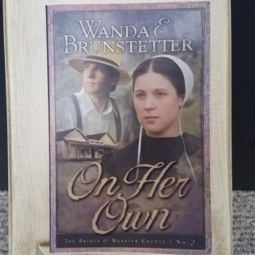 On Her Own by Wanda E. Brunstetter