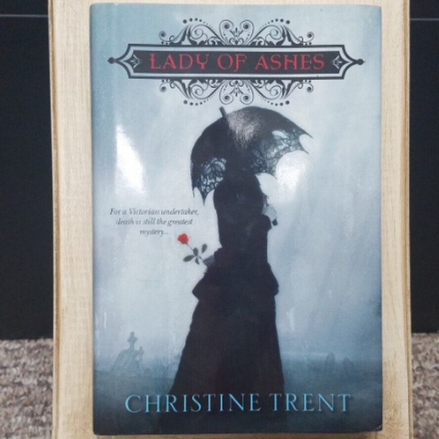 Lady of Ashes by Christine Trent