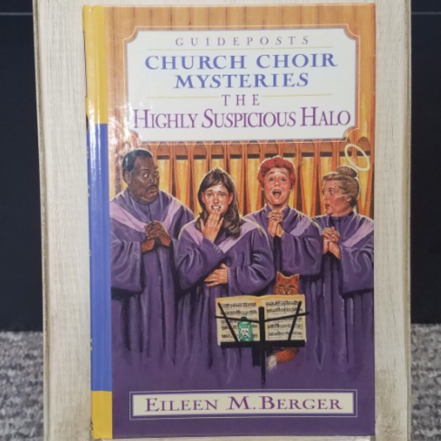 Church Choir Mysteries: The Highly Suspicious Halo by Eileen M. Berger